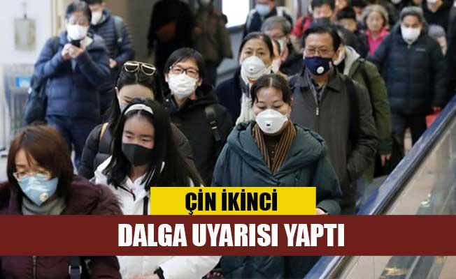 Çin ikinci dalga uyarısı yaptı