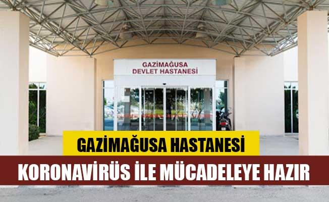 Gazimağusa Hastanesi koronavirüs ile mücadeleye hazır