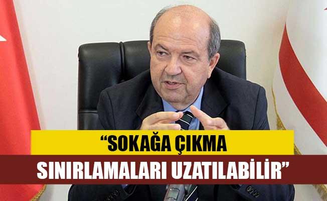 Tatar, sokağa çıkma sınırlamalarının uzatılabileceğinden bahsetti