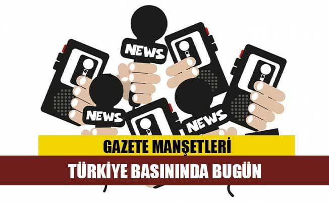 Türkiye Gazetelerinin Manşetleri – 29 Nisan 2020