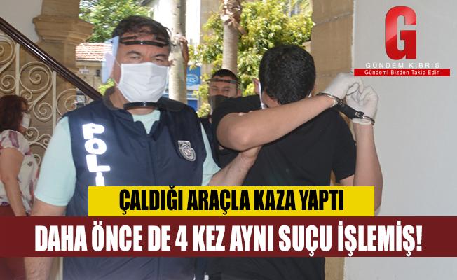 ÇALDIĞI ARAÇLA KAZA YAPTI  DAHA ÖNCE DE 4 KEZ AYNI SUÇU İŞLEMİŞ!