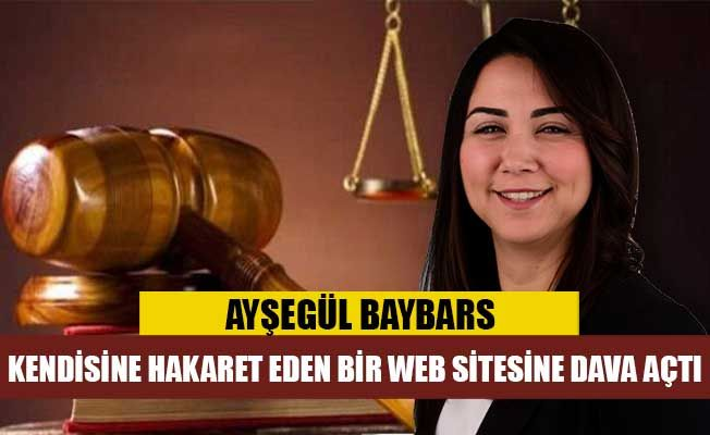 İçişleri Bakanı Ayşegül Baybars, kendisine hakaret eden web sitesine dava açtı.