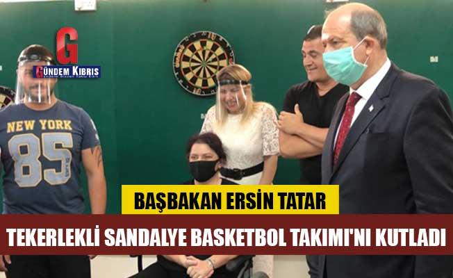 Tatar, Tekerlekli Sandalye Basketbol Takımı'nı kutladı