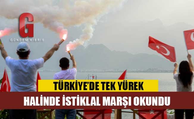 Tüm Türkiye saat 19:19'da tek yürek İstiklal Marşı'nı okudu