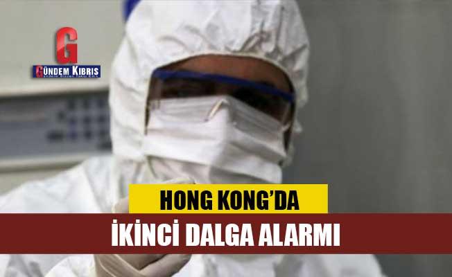 Hong Kong'da ikinci dalga alarmı