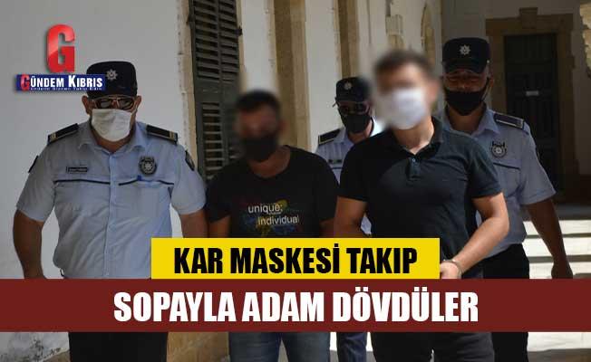 Kar maskesi takıp dövdüler