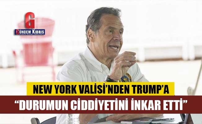 New York Valisi:Durumun ciddiyetini inkar etti