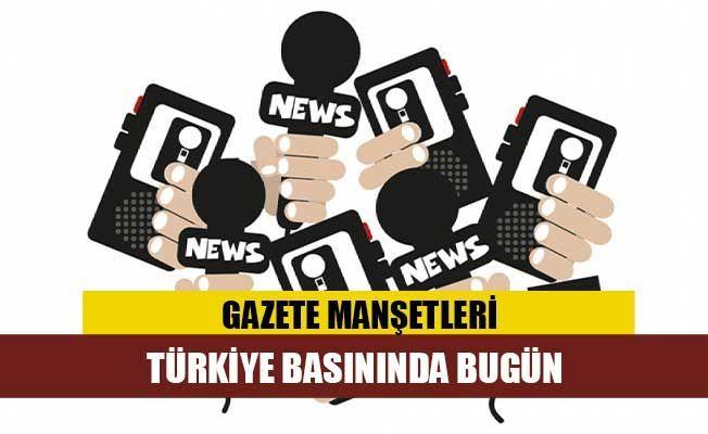 Türkiye Gazetelerinin Manşetleri / 12 Temmuz 2020
