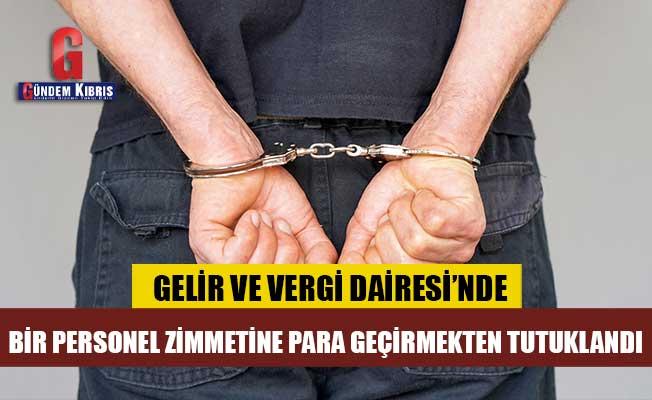 Zimmetine para geçirmekten tutuklandı