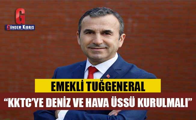 """Naim Babüroğlu: """"Bir an evvel KKTC'ye deniz ve hava üssü kurulmalı"""""""