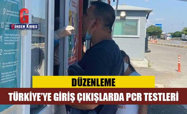 Türkiye'ye giriş-çıkışlarda uygulananPCR testleri için yeni düzenleme