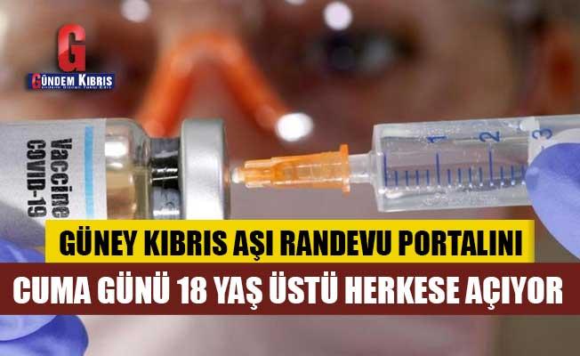 Güney Kıbrıs Aşı Randevu Portalını Cuma Günü 18 Yaş Üstü Herkese Açıyor