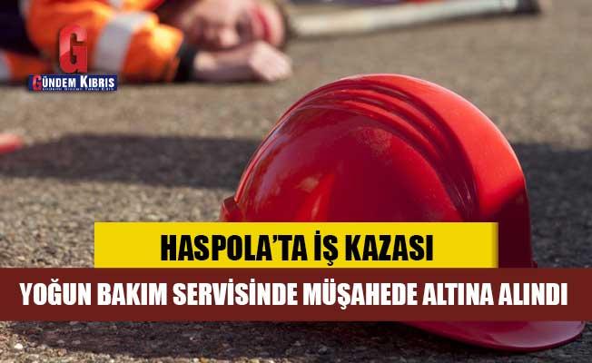 Haspolat'ta iş kazası; 1 yaralı