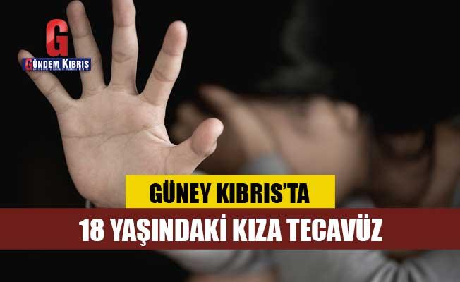 18 yaşındaki kıza tecavüz