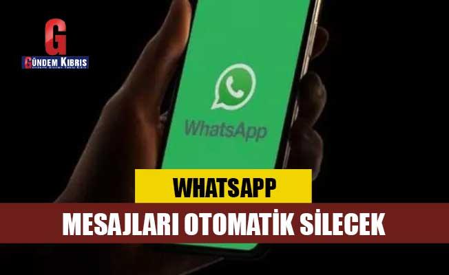 WhatsApp mesajları otomatik silecek